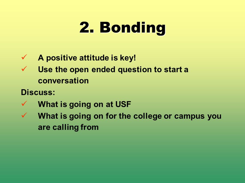 2. Bonding A positive attitude is key!