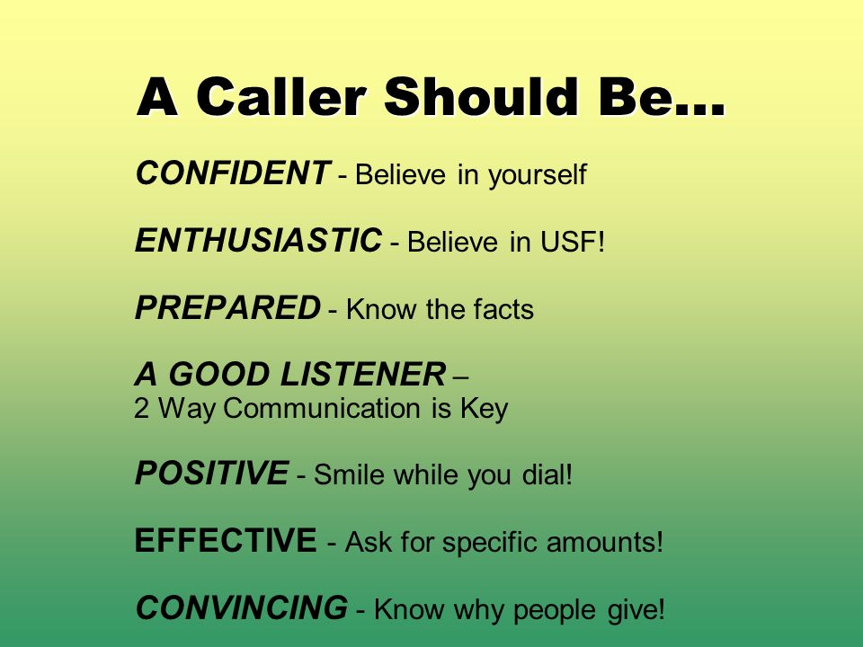 A Caller Should Be... CONFIDENT - Believe in yourself