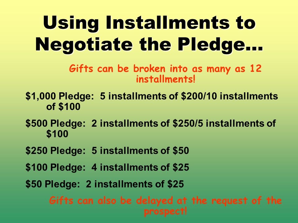 Using Installments to Negotiate the Pledge…
