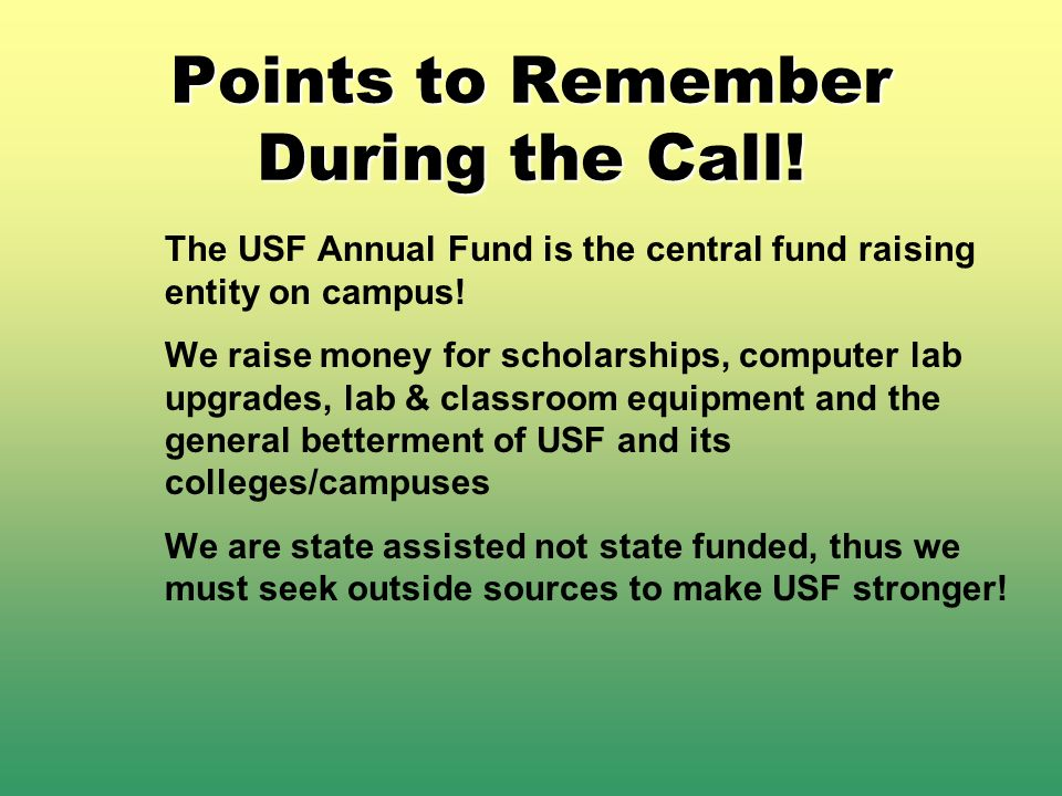 Points to Remember During the Call!