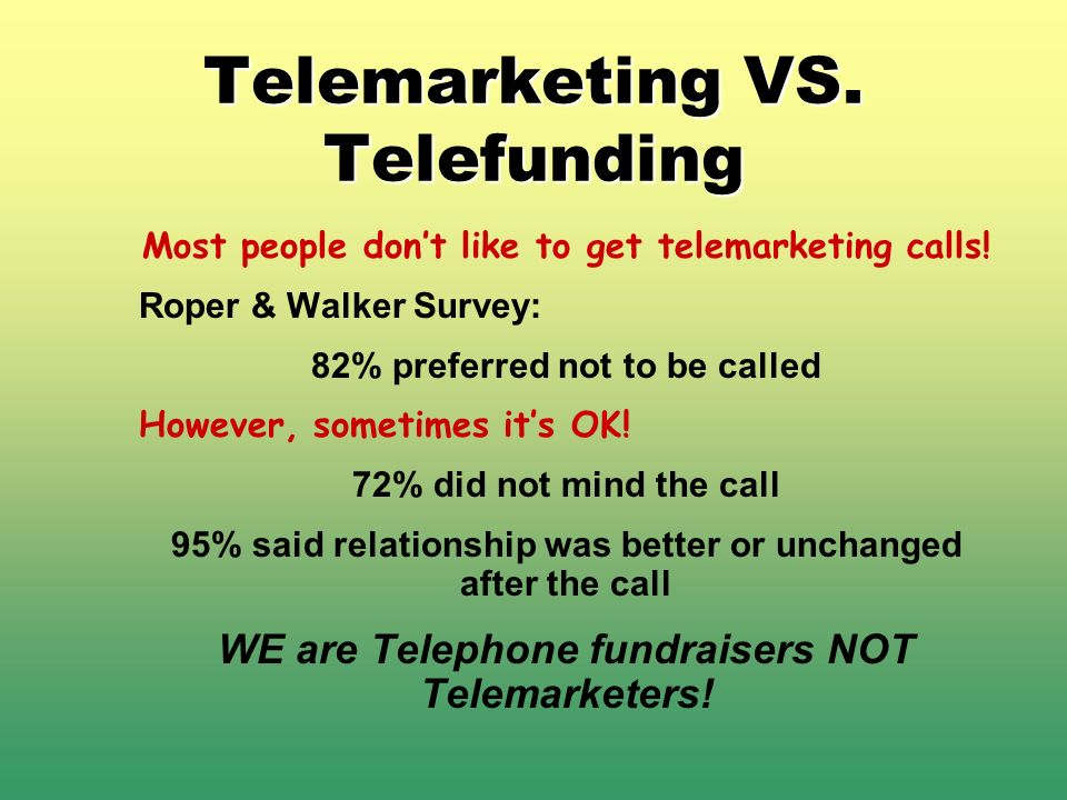 Telemarketing VS. Telefunding