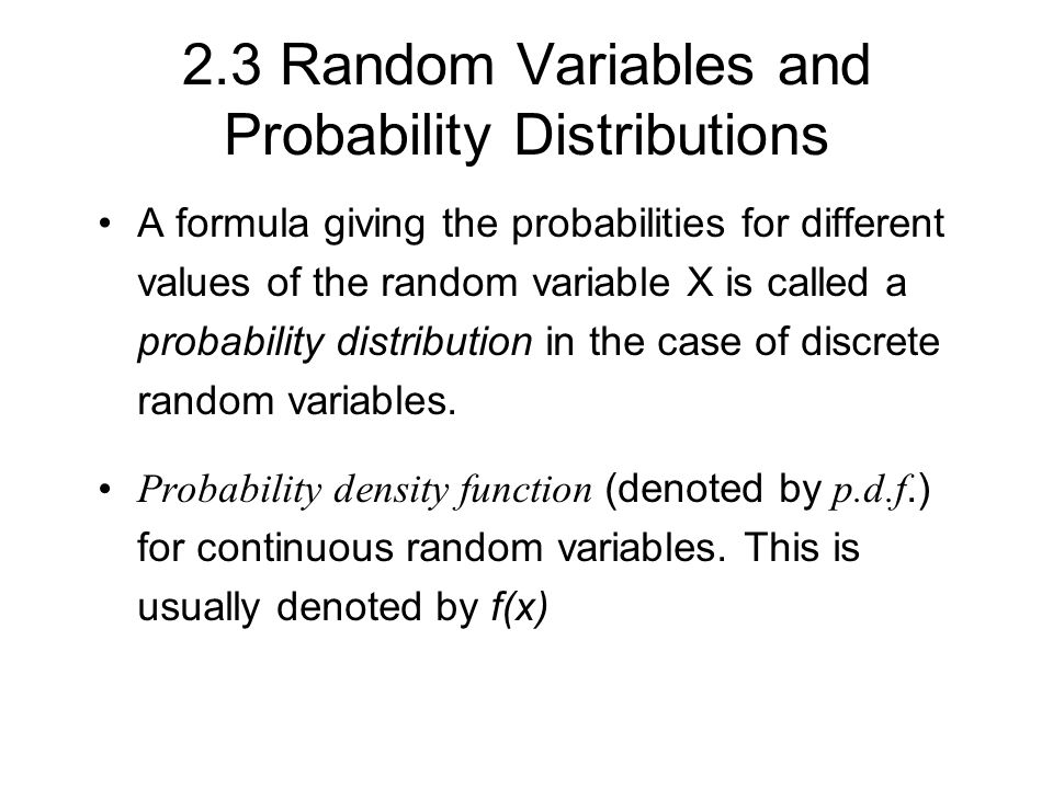 2.3 Random Variables and Probability Distributions