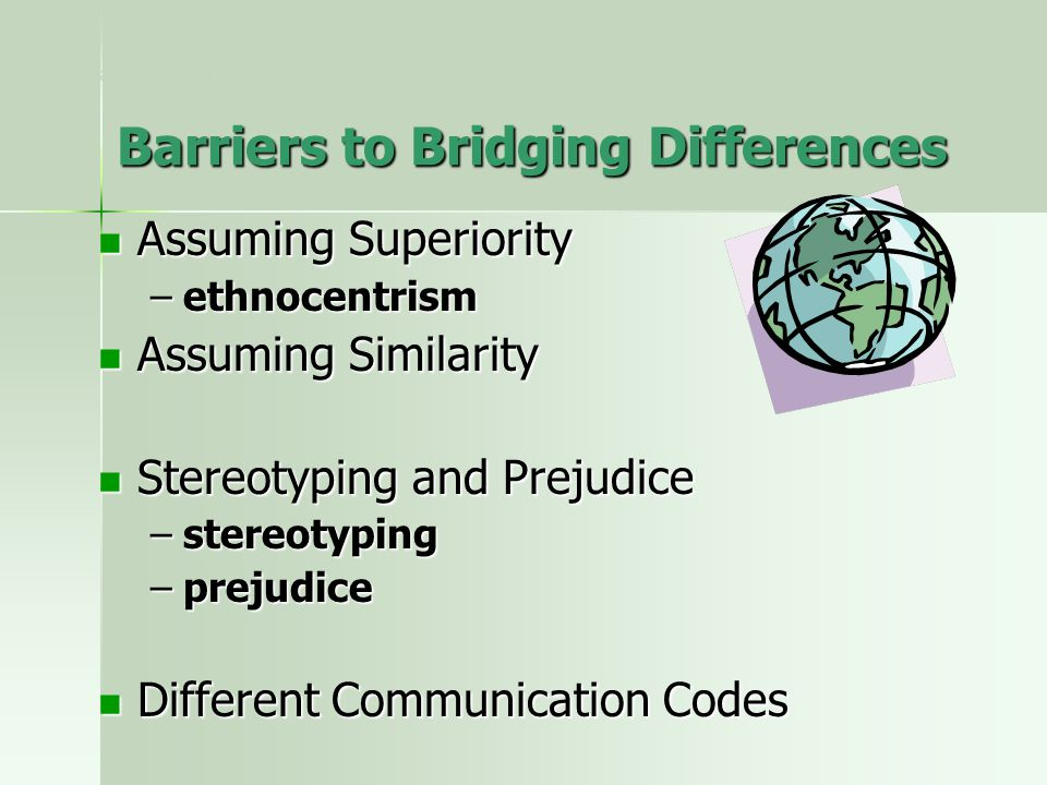 Barriers to Bridging Differences