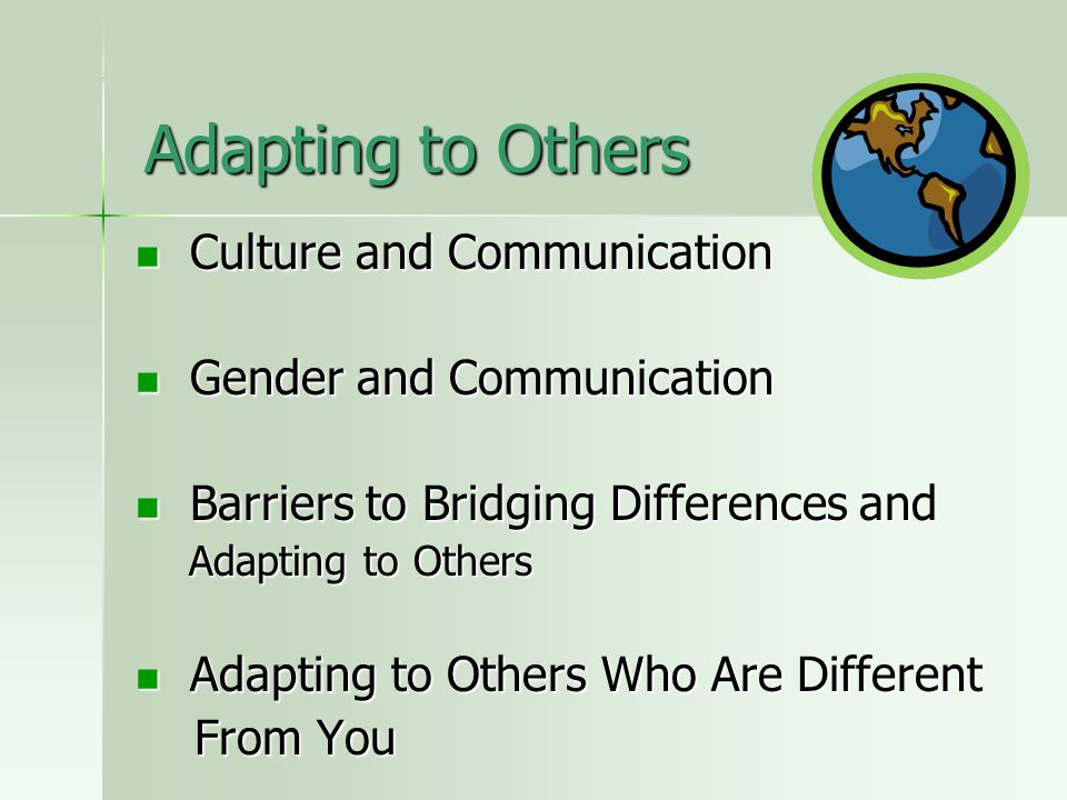 Adapting to Others Culture and Communication Gender and Communication