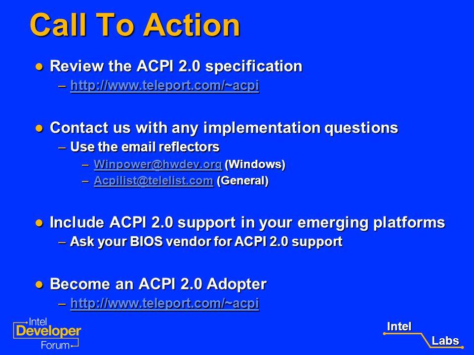 Call To Action Review the ACPI 2.0 specification