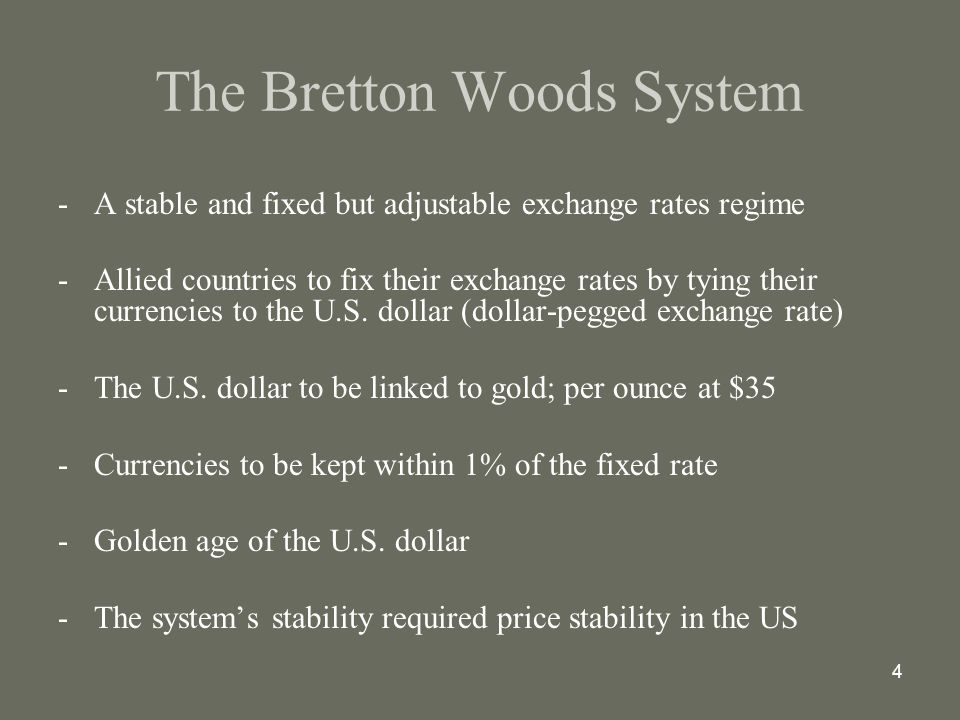 The International Monetary System The Bretton Woods System Ppt