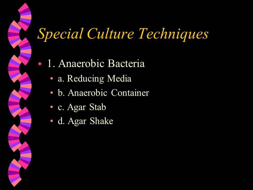 Special Culture Techniques