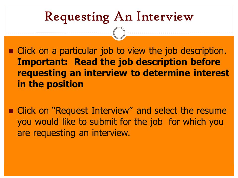 requesting an interview