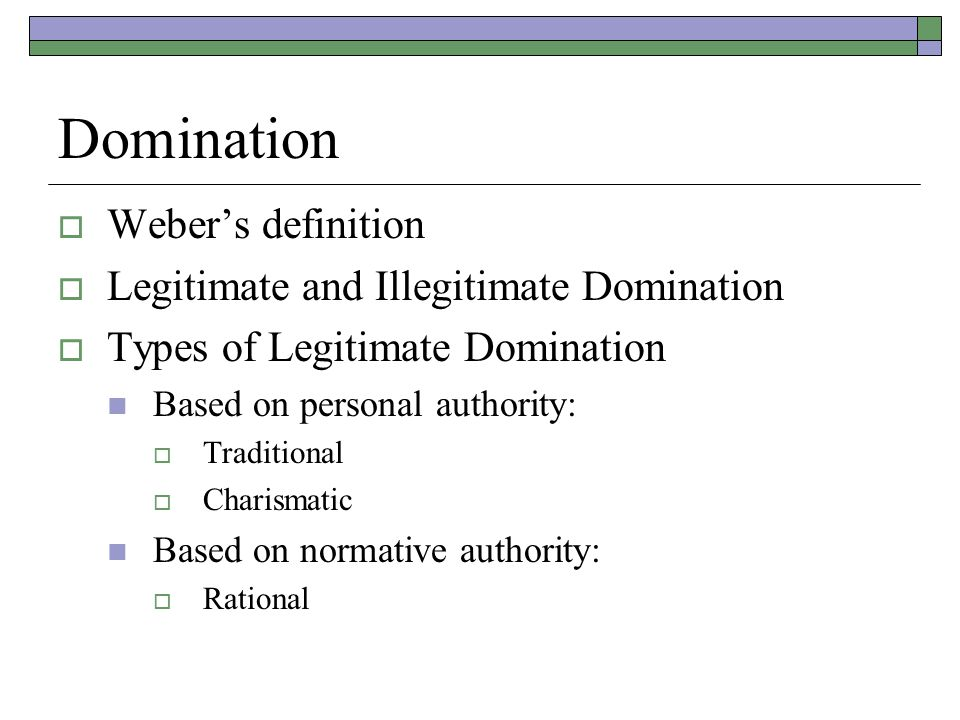 Weber and types of domination — pic 4