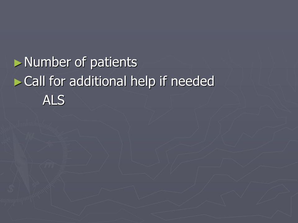 Number of patients Call for additional help if needed ALS