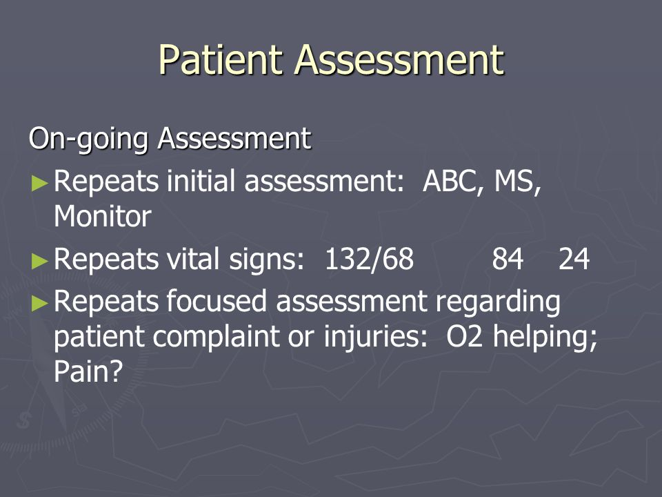 Patient Assessment On-going Assessment
