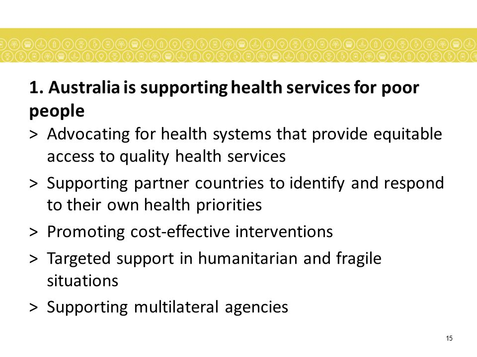 1. Australia is supporting health services for poor people