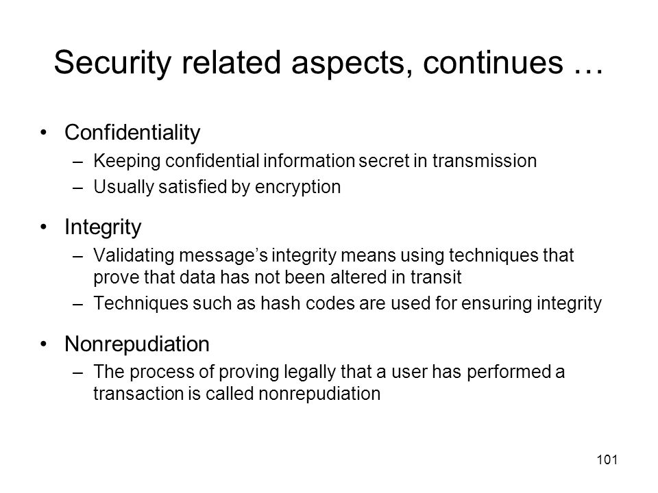 Security related aspects, continues …