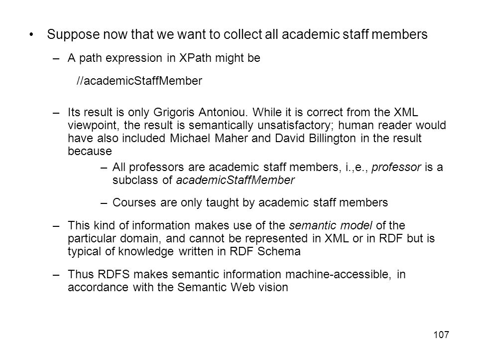 Suppose now that we want to collect all academic staff members