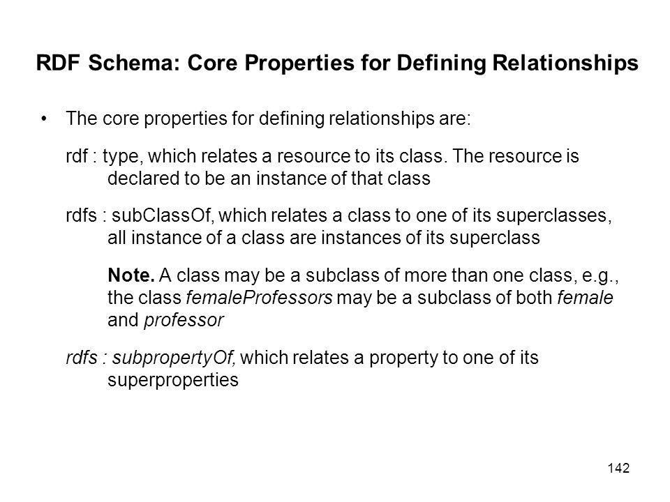 RDF Schema: Core Properties for Defining Relationships