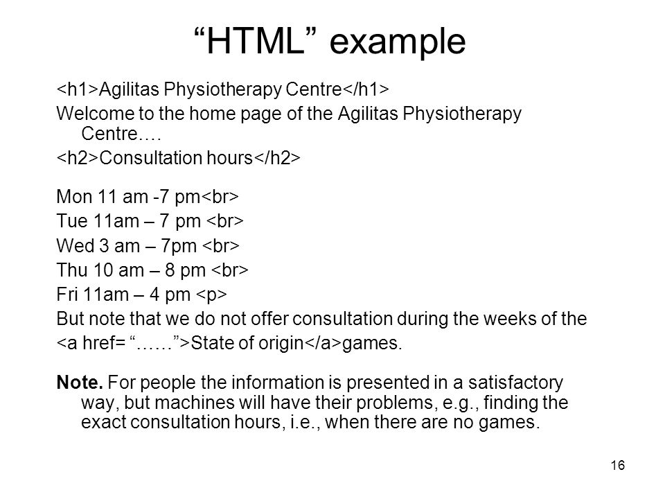HTML example <h1>Agilitas Physiotherapy Centre</h1>