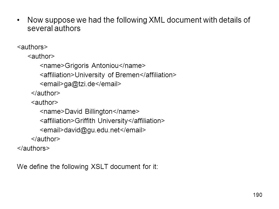 Now suppose we had the following XML document with details of several authors