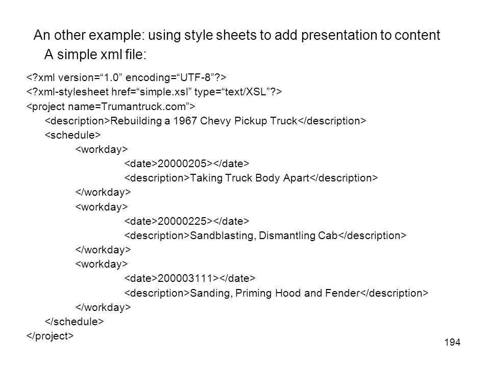An other example: using style sheets to add presentation to content