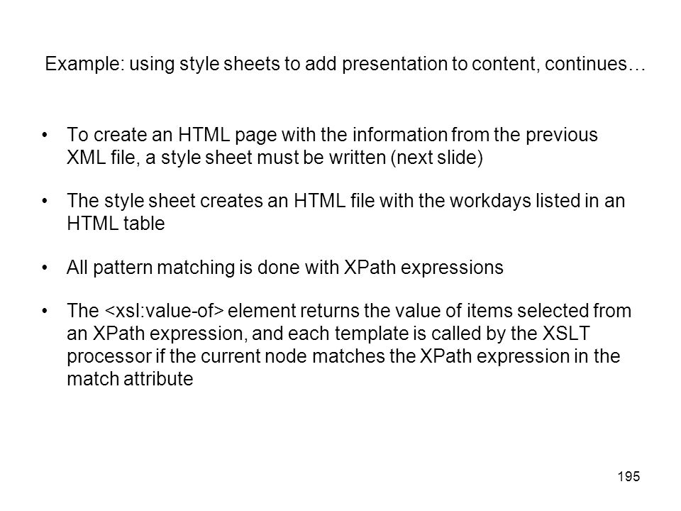 Example: using style sheets to add presentation to content, continues…