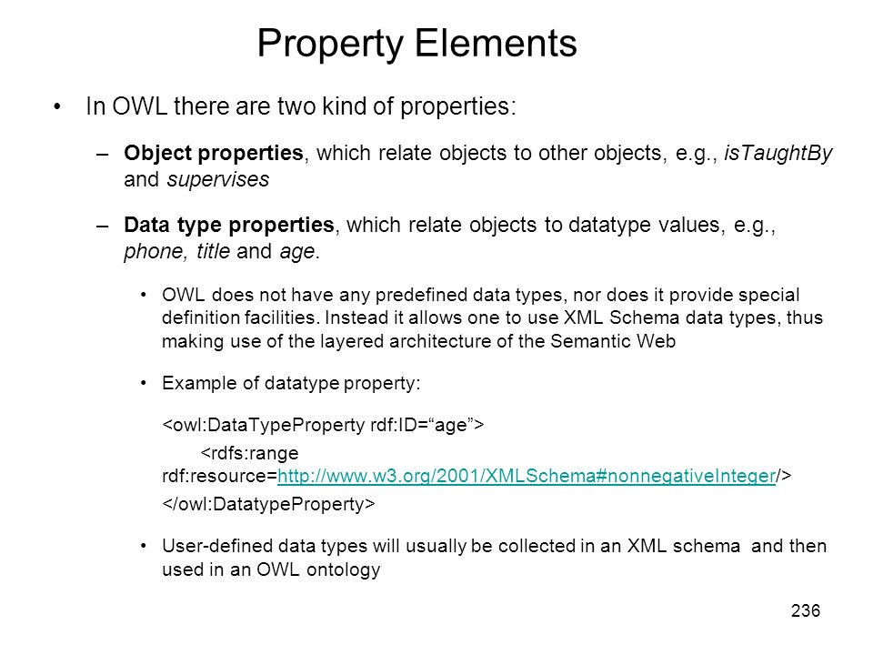 Property Elements In OWL there are two kind of properties: