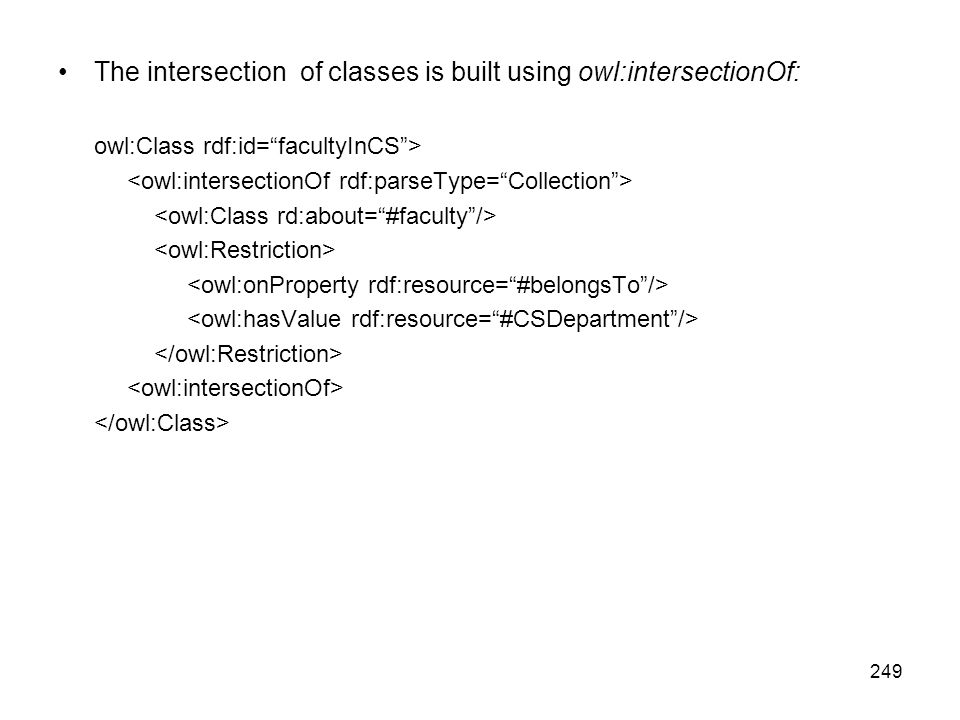 The intersection of classes is built using owl:intersectionOf: