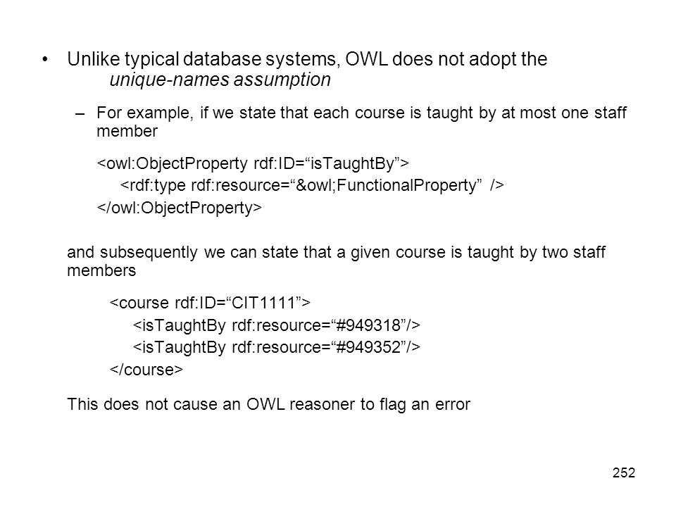 This does not cause an OWL reasoner to flag an error