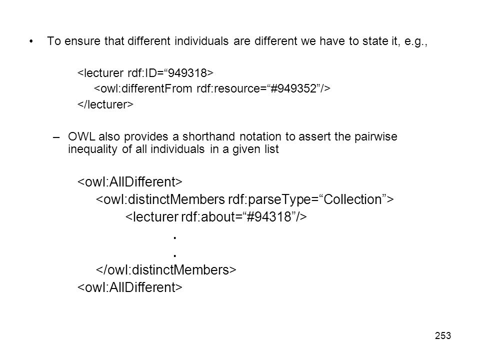 <owl:distinctMembers rdf:parseType= Collection >