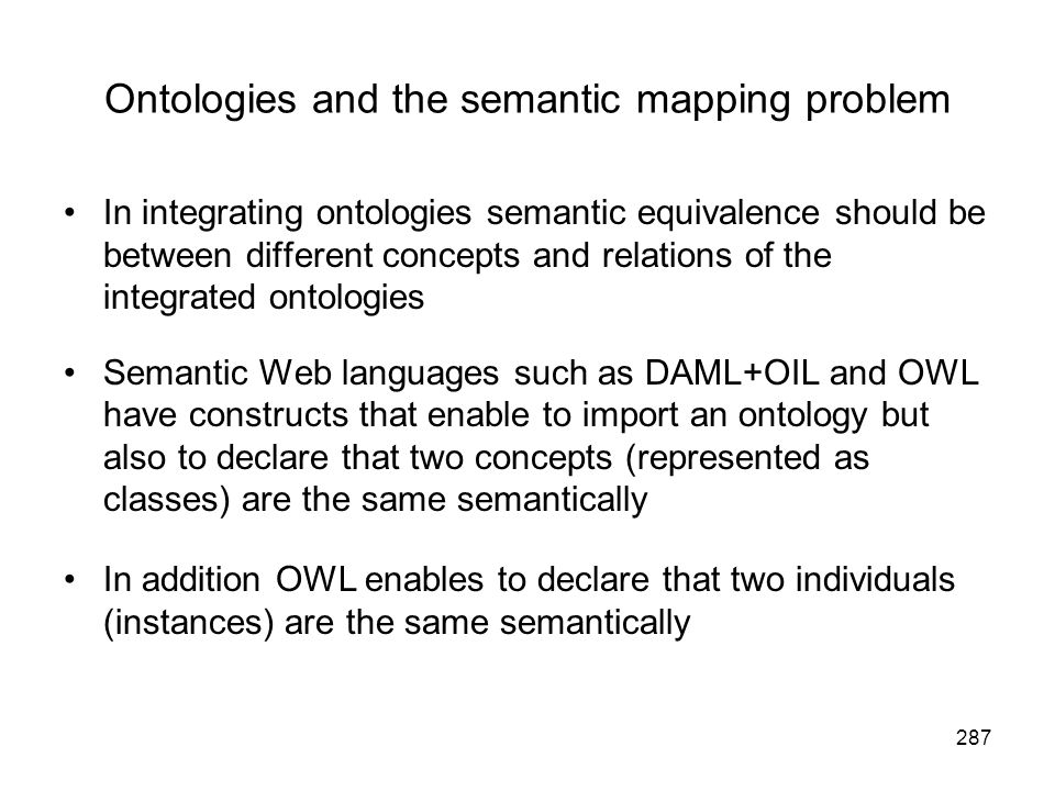 Ontologies and the semantic mapping problem