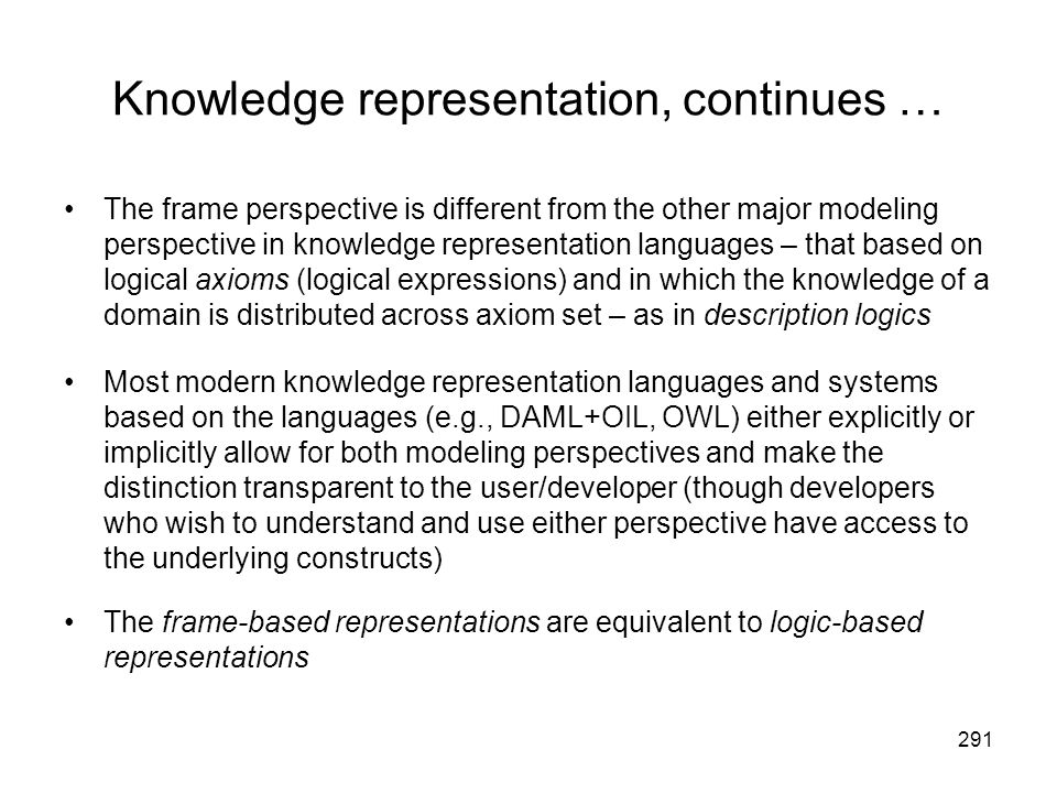 Knowledge representation, continues …