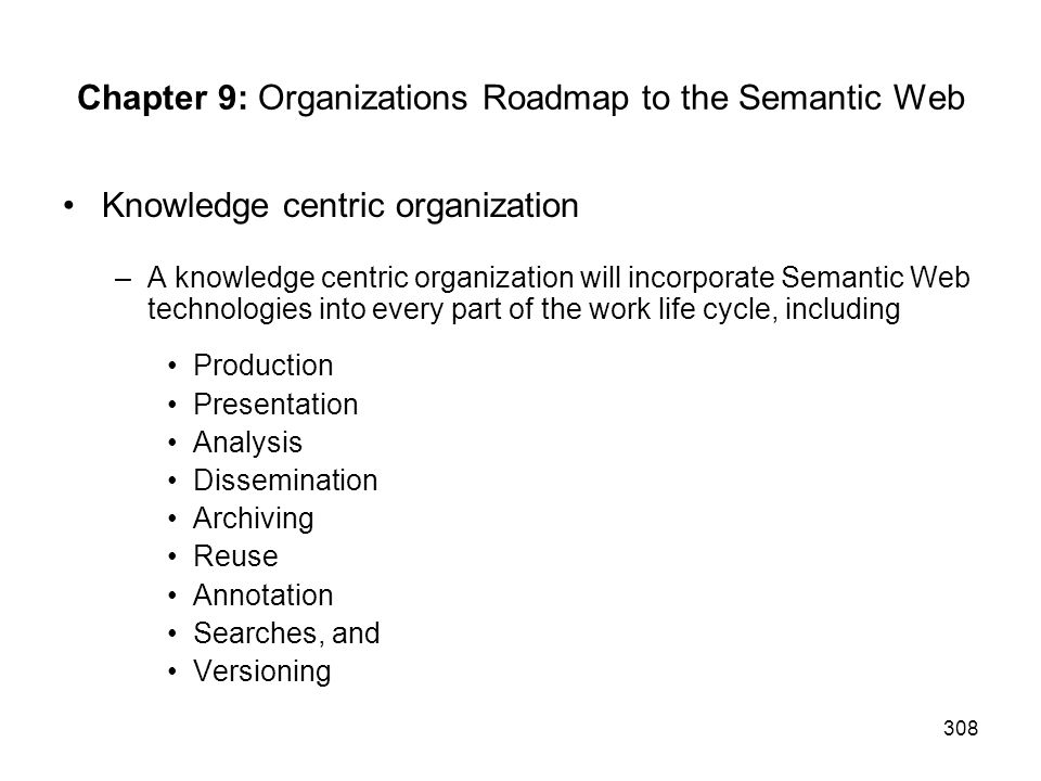 Chapter 9: Organizations Roadmap to the Semantic Web
