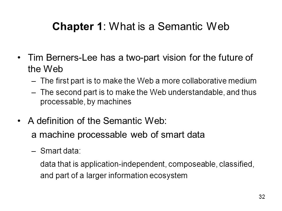 Chapter 1: What is a Semantic Web