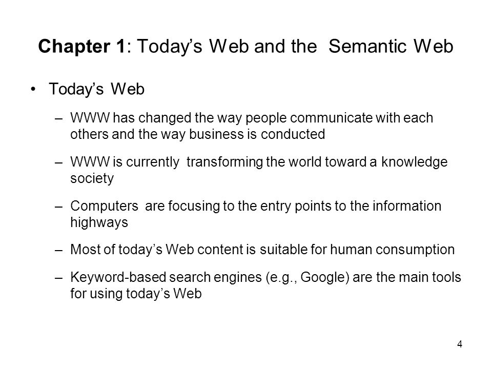 Chapter 1: Today's Web and the Semantic Web