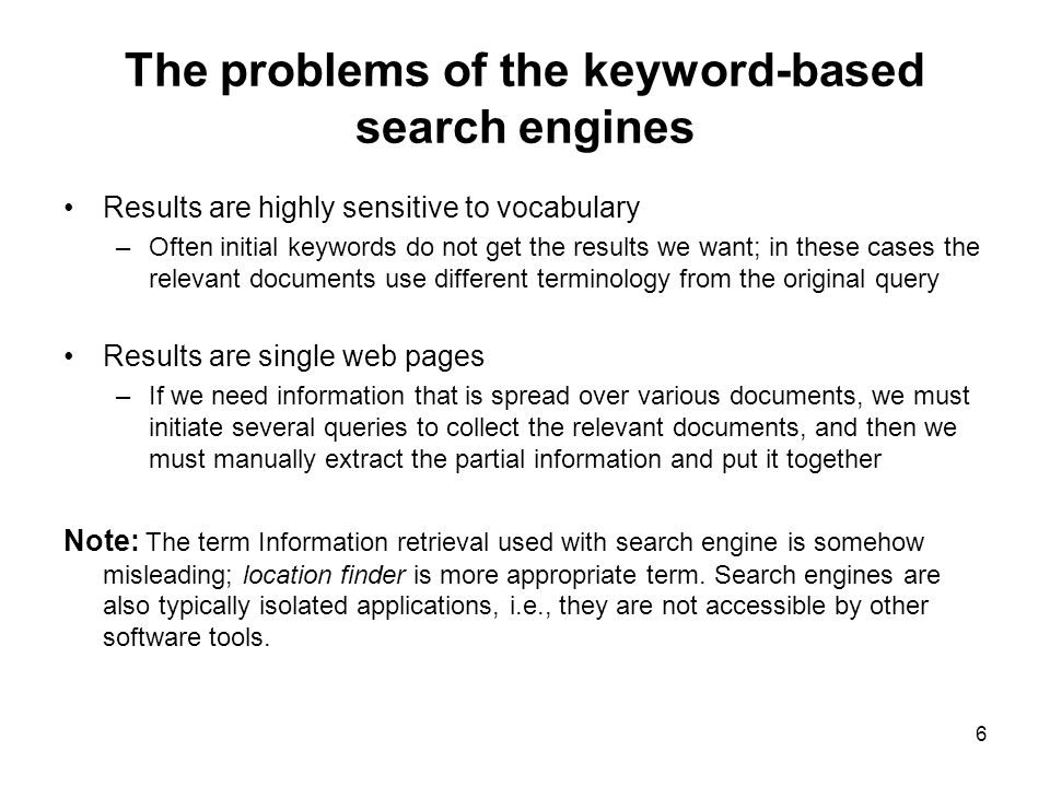 The problems of the keyword-based search engines