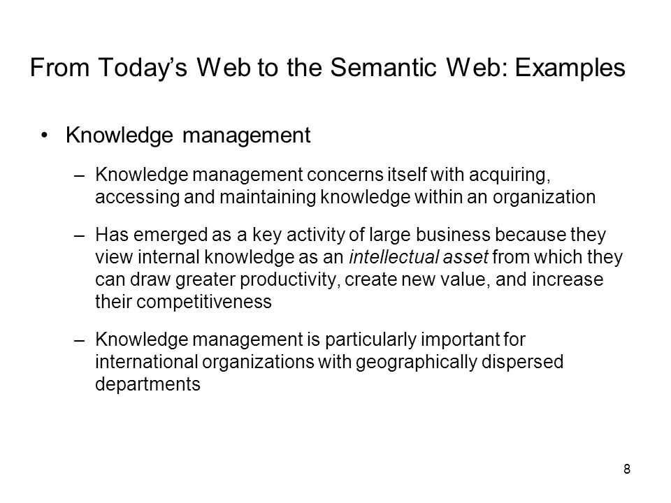 From Today's Web to the Semantic Web: Examples