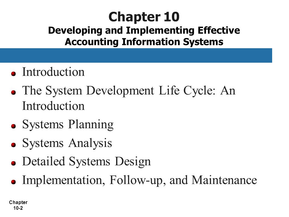 Chapter 10 Developing And Implementing Effective Accounting Information Systems Ppt Video Online Download
