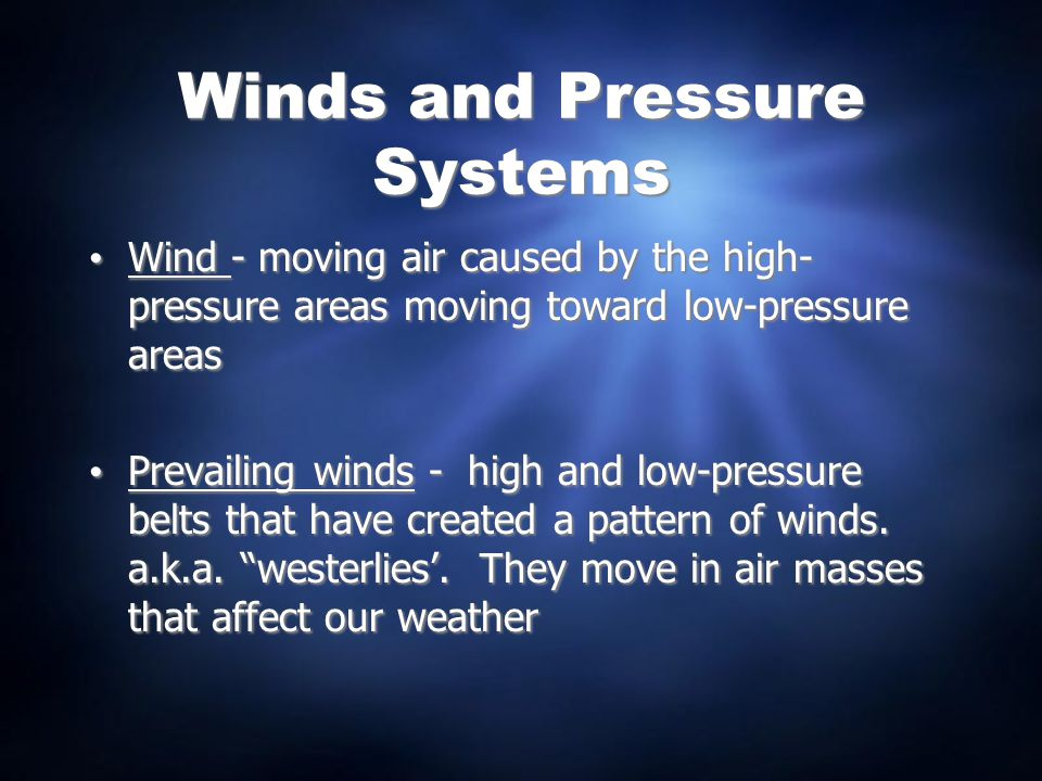 Winds and Pressure Systems