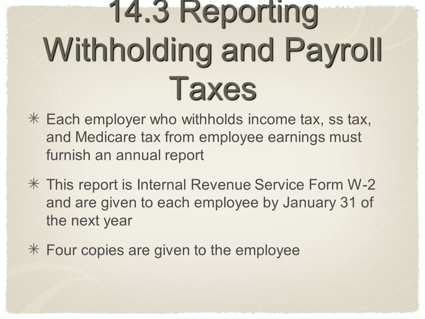 14.3 Reporting Withholding and Payroll Taxes