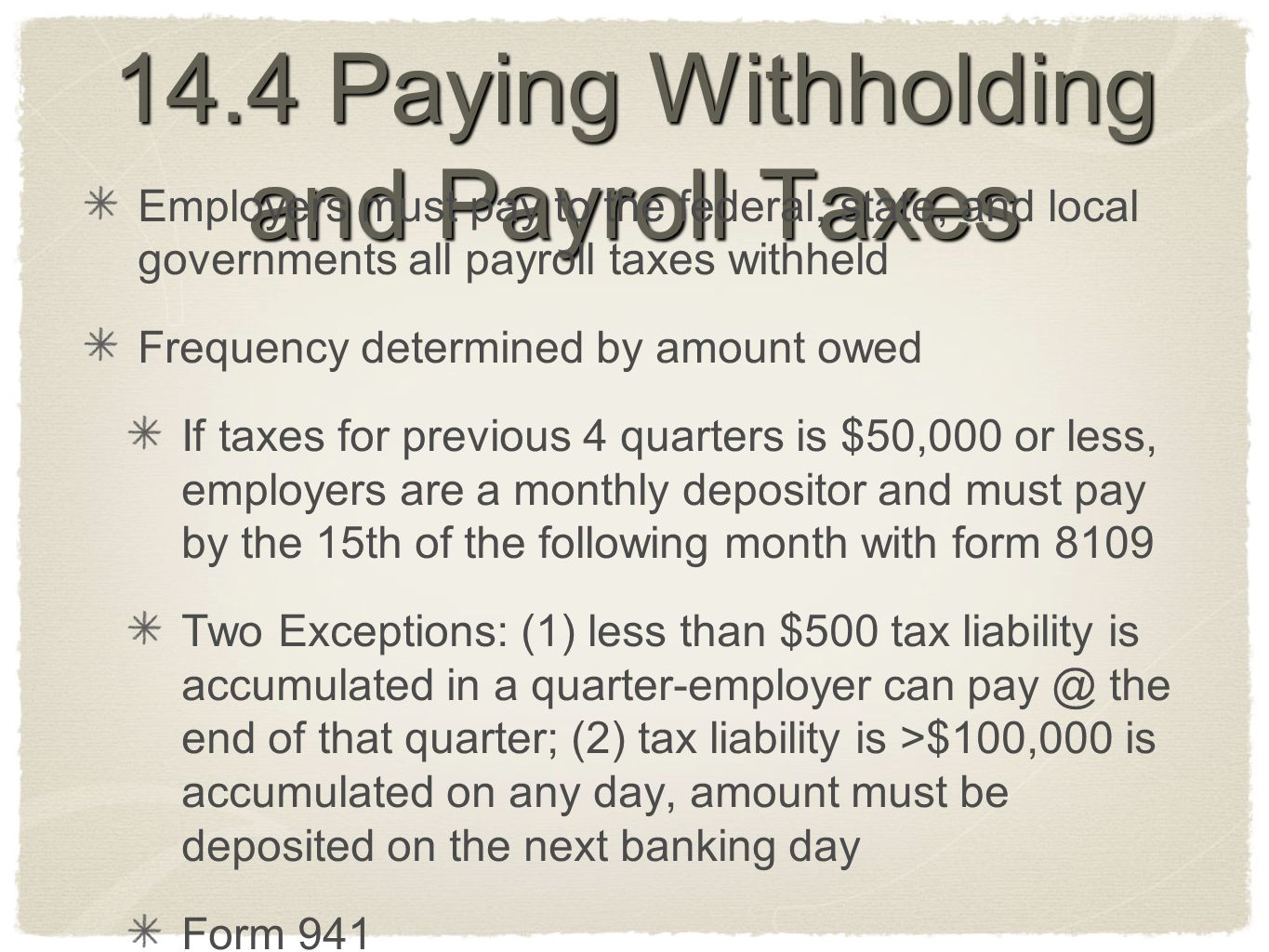 14.4 Paying Withholding and Payroll Taxes