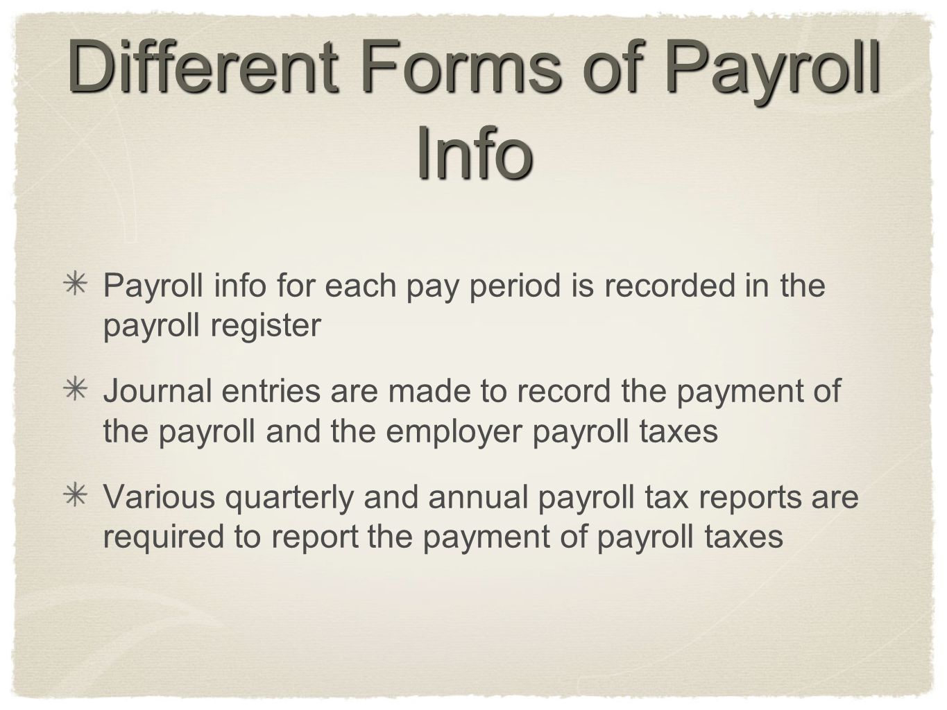 Different Forms of Payroll Info