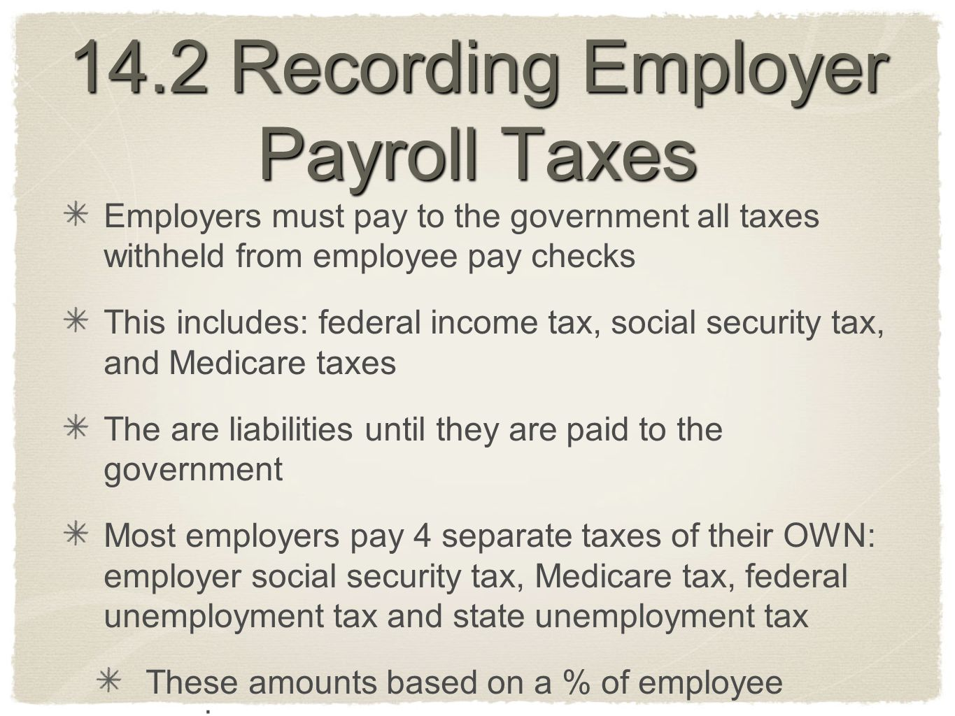 14.2 Recording Employer Payroll Taxes