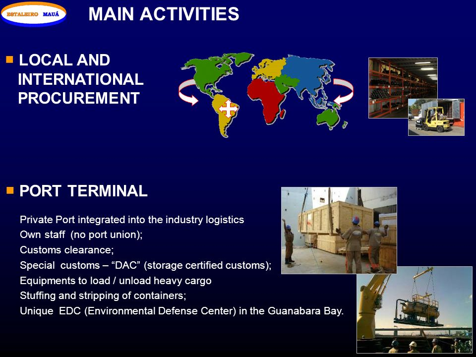 MAIN ACTIVITIES LOCAL AND INTERNATIONAL PROCUREMENT PORT TERMINAL