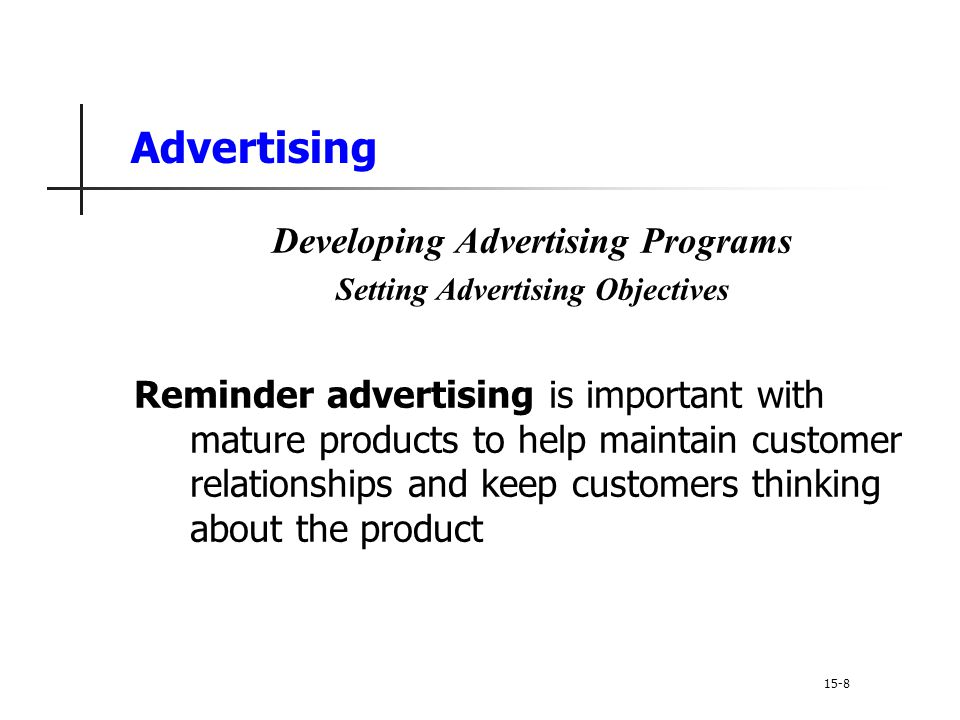 Developing Advertising Programs Setting Advertising Objectives
