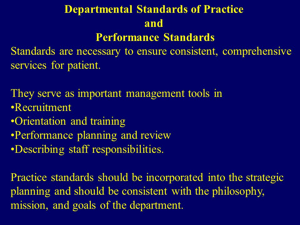 Departmental Standards of Practice Performance Standards
