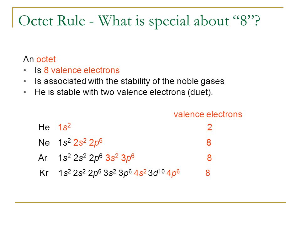 Octet Rule - What is special about 8