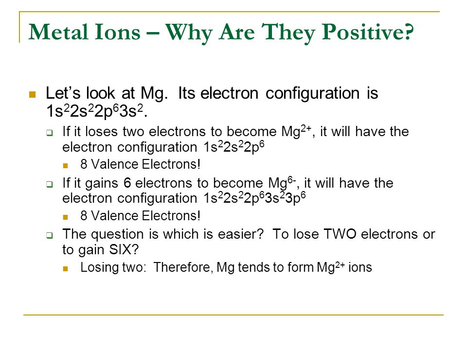 Metal Ions – Why Are They Positive
