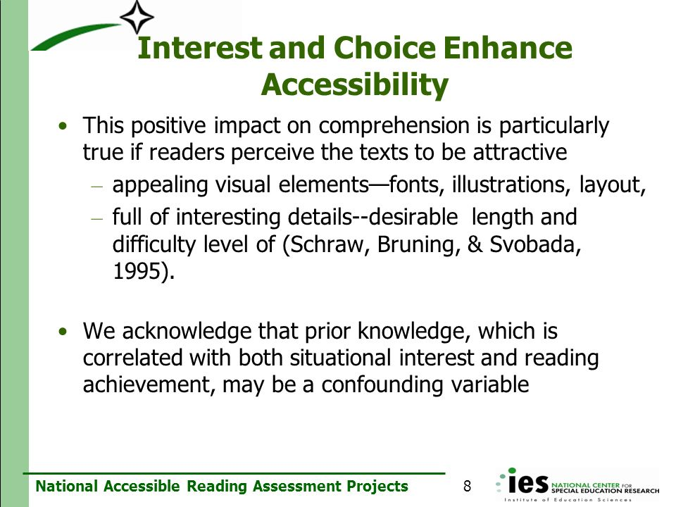 Interest and Choice Enhance Accessibility