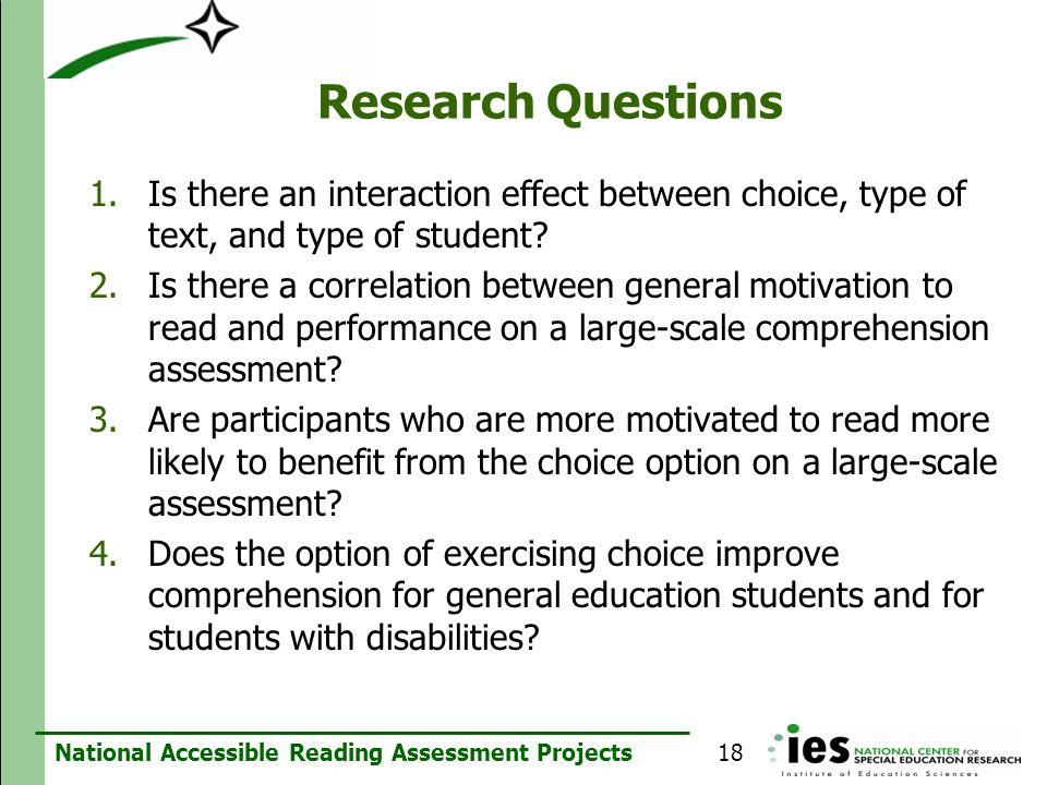 Research Questions Is there an interaction effect between choice, type of text, and type of student