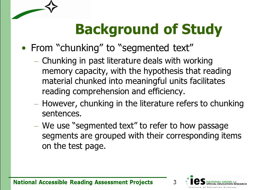Background of Study From chunking to segmented text
