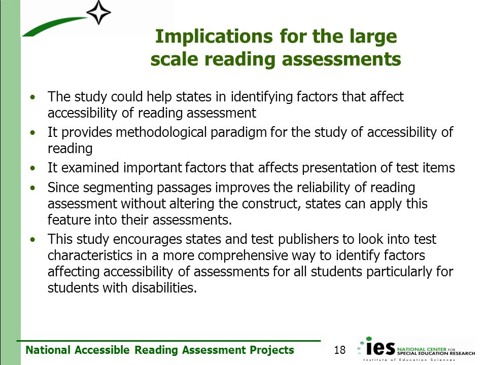 Implications for the large scale reading assessments