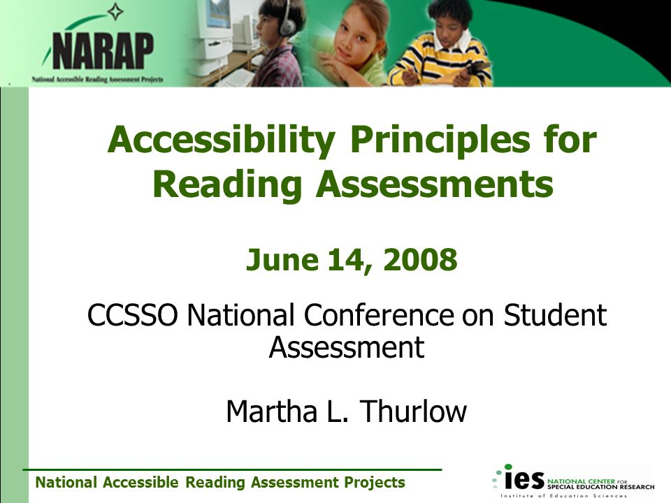Accessibility Principles for Reading Assessments June 14, 2008